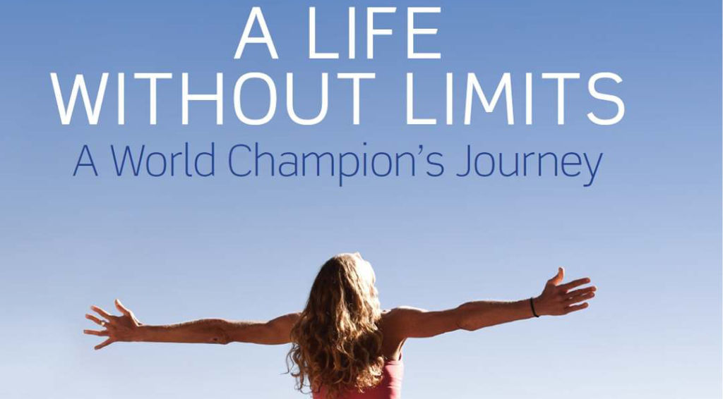 A Life Without Limits A World Champions Journey